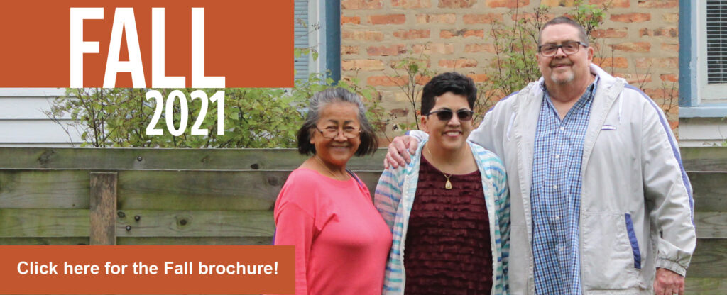 Fall 2021 brochure advertisement. Photo of two women and one man, all smiling. Text prompt to click here for the Fall brochure.