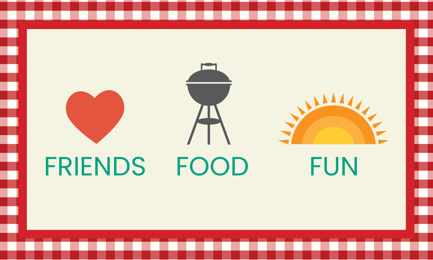 Illustration of a heart, BBQ grill, and sun. Words under the illustration read friends, food, and fun. Picnic table cloth border around illustration.